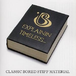 Explainin'~ Timeless (Classic Bored Stiff Material) album cover