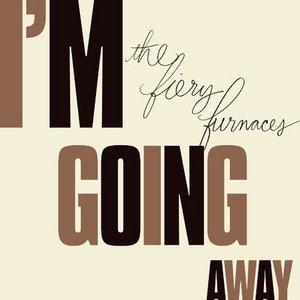 I'm Going Away album cover