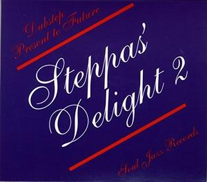 Steppas' Delight 2: Dubstep Present To Future album cover