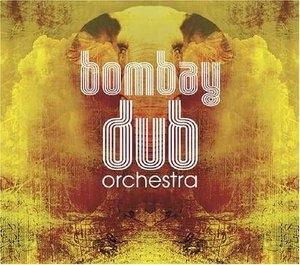 Bombay Dub Orchestra album cover
