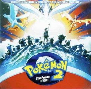 Pokémon 2000: The Power of One (Music From And Inspired By The Motion Picture) album cover