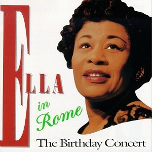 Ella In Rome: The Birthday Concert album cover