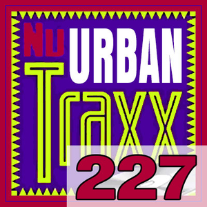 ERG Music: Nu Urban Traxx, Vol. 227 (August 2016) album cover