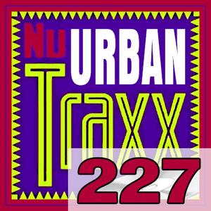 ERG Music: Nu Urban Traxx, Vol. 227 (August 2016) album cover