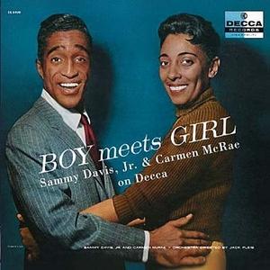 Boy Meets Girl: Sammy Davis, Jr. & Carmen McRae On Decca album cover