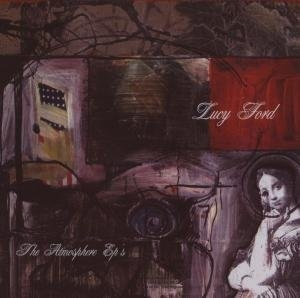 Lucy Ford: The Atmosphere EP's album cover