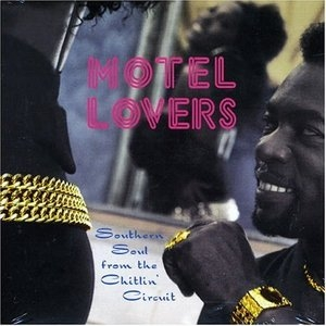 Motel Lovers: Southern Soul From The Chitlin Circuit album cover
