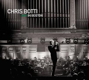Chris Botti In Boston album cover