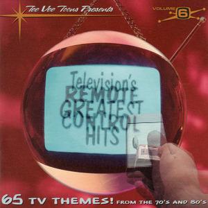 Television's Greatest Hits, Vol.6: Remote Control album cover