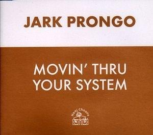 Movin' Thru Your System album cover