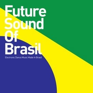 Future Sound Of Brasil album cover