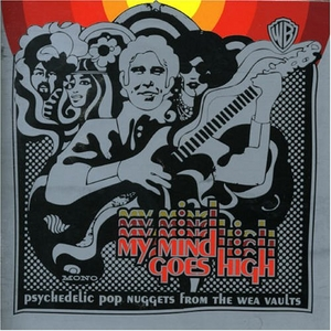 My Mind Goes High: Psychedelic Pop Nuggets from the WEA Vaults  album cover