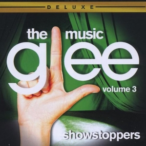 Glee: The Music, Vol. 3: Showstoppers (Deluxe Edition) album cover