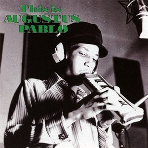 This Is Augustus Pablo album cover