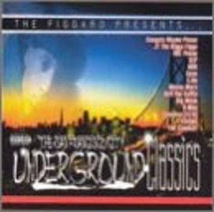 The San Francisco Underground Classics album cover