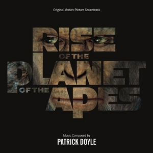 Rise Of The Planet Of The Apes (Original Motion Picture Soundtrack) album cover