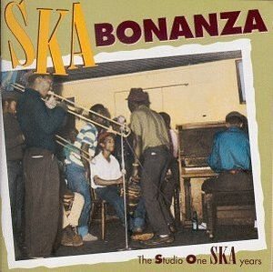 Ska Bonanza: The Studio One Ska Years album cover