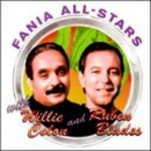 Fania All-Stars With Willie Colón & Rubén Blades album cover