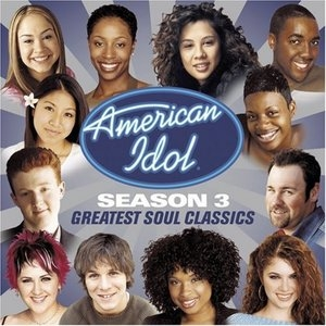 American Idol Season 3: Greatest Soul Classics album cover