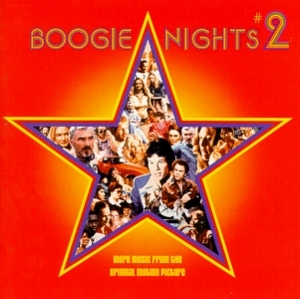 Boogie Nights 2: More Music From The Original Motion Picture album cover