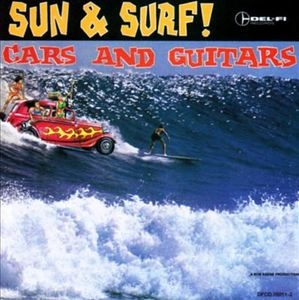 Sun & Surf!, Cars And Guitars album cover