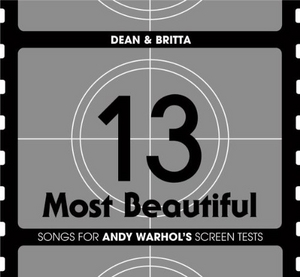 13 Most Beautiful: Songs For Andy Warhol's Screen album cover