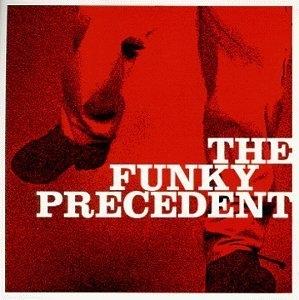 The Funky Precedent album cover