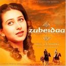 Zubeidaa: The Story Of A ... album cover