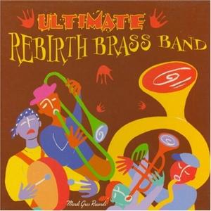 Ultimate Rebirth Brass Band album cover