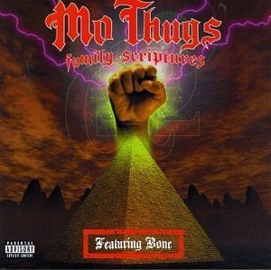 Mo Thugs Family Scriptures album cover