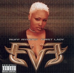 Let There Be Eve...Ruff Ryder's First Lady album cover