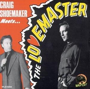Craig Shoemaker Meets... The Lovemaster album cover