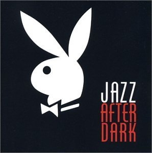 Playboy Jazz After Dark album cover