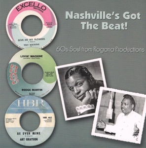Nashville's Got The Beat: 60's Soul From Rogana Productions album cover