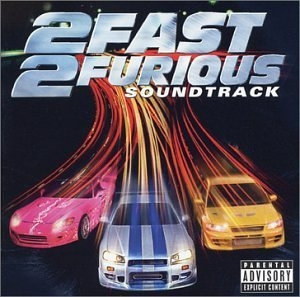 2Fast 2Furious: Soundtrack album cover
