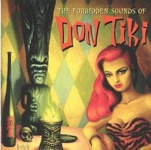 The Forbidden Sounds Of Don Tiki album cover