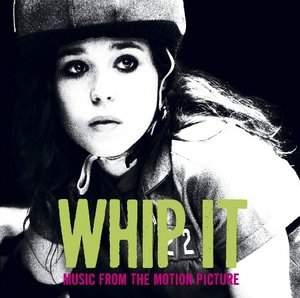 Whip It! (Music From The Motion Picture) album cover