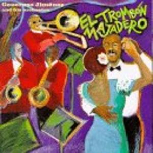 El Trombon Majadero album cover