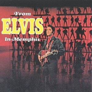 From Elvis In Memphis album cover