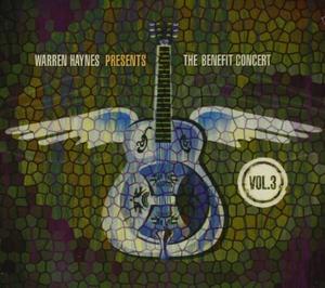 Warren Haynes Presents: The Benefit Concert, Vol. 3 album cover