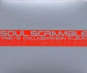 Soul Scramble: Tribute Collaboration Album album cover