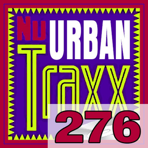 ERG Music: Nu Urban Traxx, Vol. 276 (Sep... album cover
