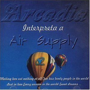 Arcadia Interpreta A Air Supply album cover