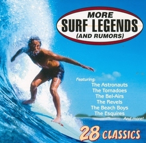 More Surf Legends  (And Rumors) album cover