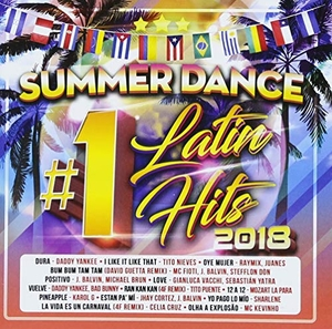 Summer Dance #1 Latin Hits 2018 album cover