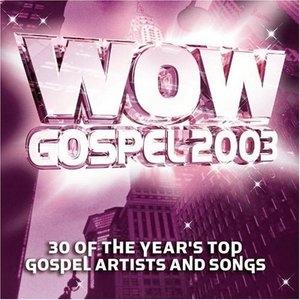 WOW Gospel 2003 album cover