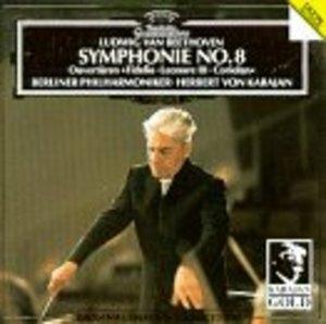 Beethoven: Symphonie No.8; Ouvertüren Fidelio, Leonore III, Coriolan album cover