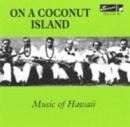 On A Coconut Island: Musi... album cover
