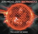 Electronica 2: The Heart ... album cover