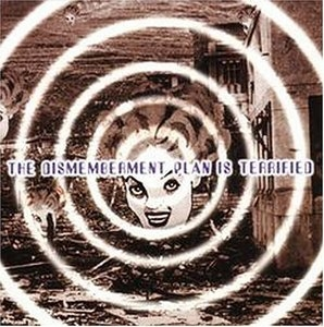 The Dismemberment Plan Is Terrified album cover